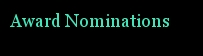 Award Nominations!
